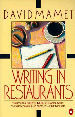Writing in Restaurants By Mamet, David